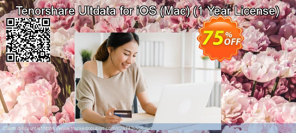 Claim 75% OFF Tenorshare Ultdata for iOS/Mac  - 1 Year License Coupon discount August, 2020