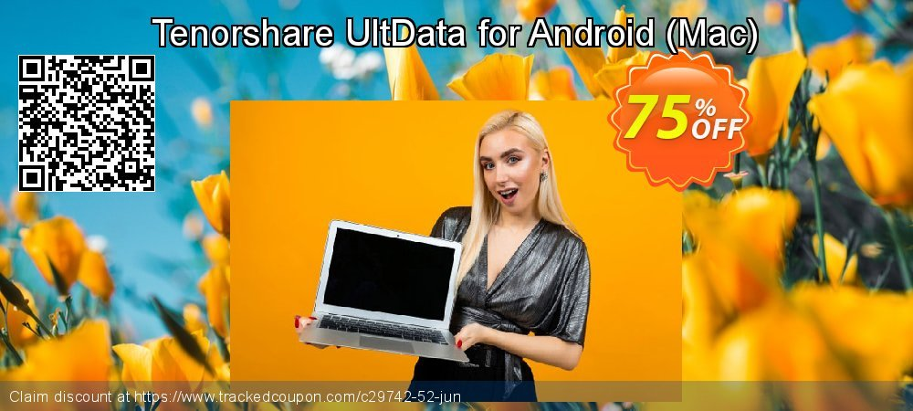 Claim 75% OFF Tenorshare UltData - Android Data Recovery for Mac Coupon discount May, 2020