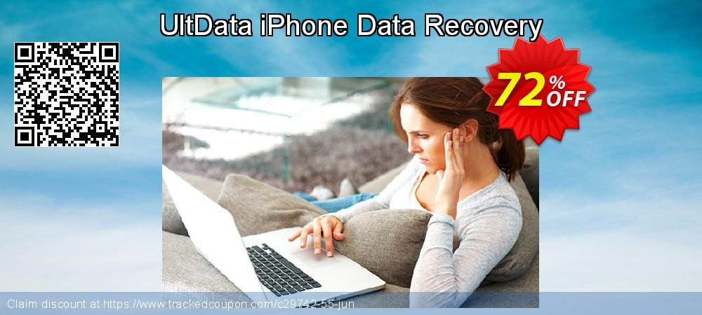 Claim 72% OFF UltData iPhone Data Recovery Coupon discount October, 2021