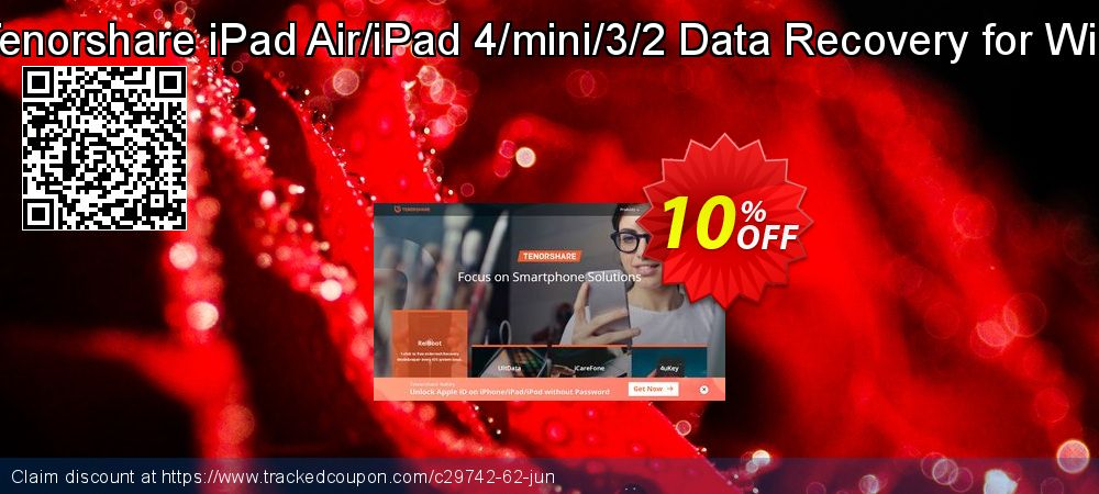 Get 10% OFF Tenorshare iPad Air/iPad 4/mini/3/2 Data Recovery for Win offering deals