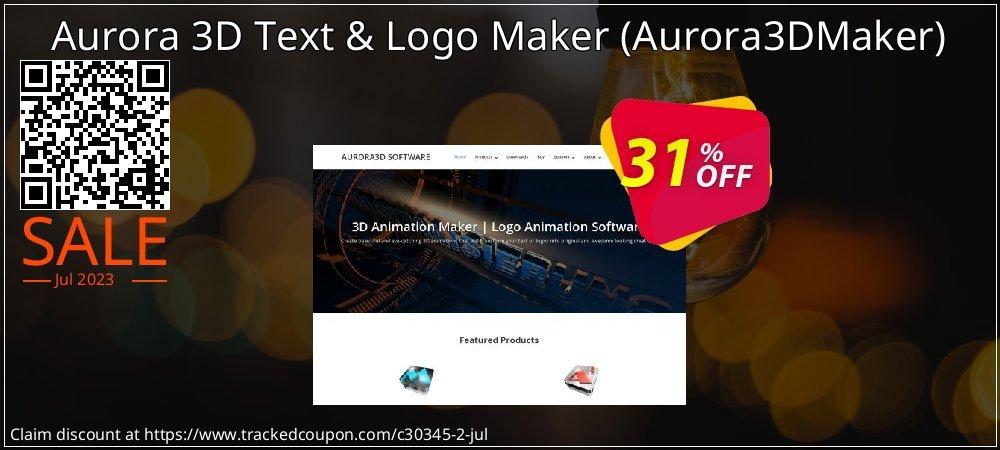 Get 30% OFF Aurora 3D Text & Logo Maker (Aurora3DMaker) offering sales