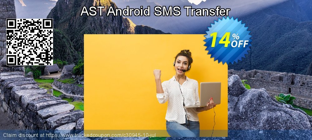 Get 40% OFF AST Android SMS Transfer offering discount