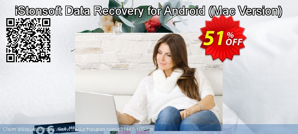 Claim 60% OFF iStonsoft Data Recovery for Android (Mac Version) Coupon discount July, 2019