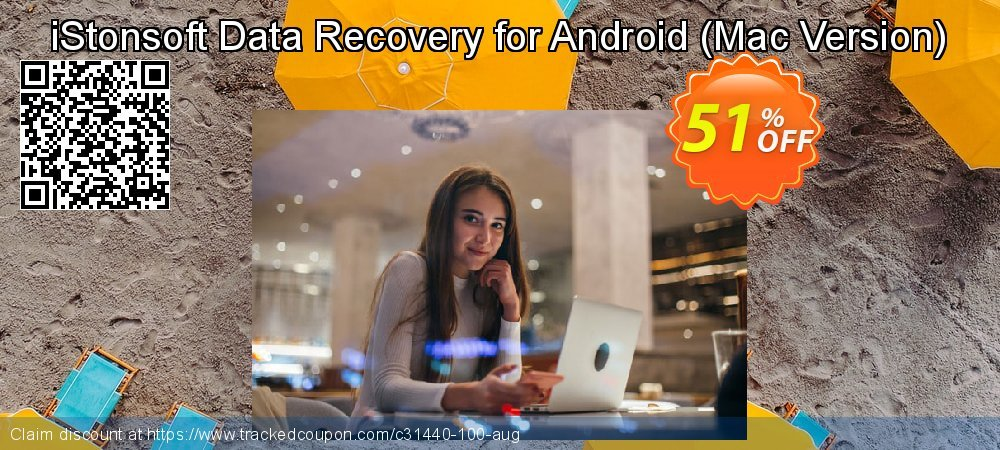 Claim 60% OFF iStonsoft Data Recovery for Android (Mac Version) Coupon discount March, 2019