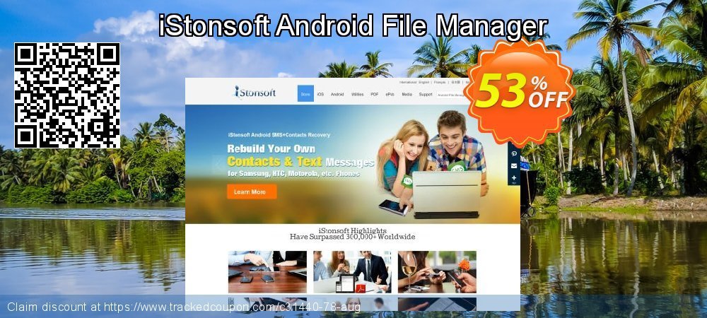iStonsoft Android File Manager coupon on July 4th offering sales