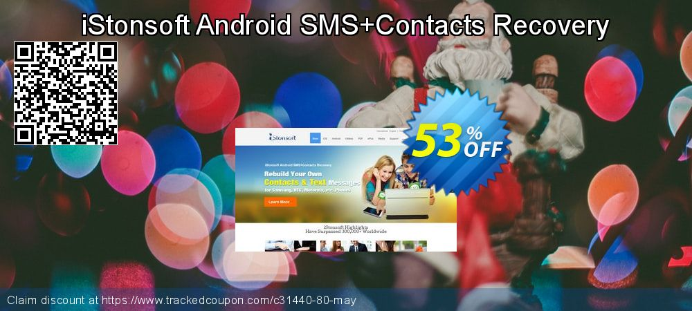 iStonsoft Android SMS+Contacts Recovery coupon on Xmas Day discount
