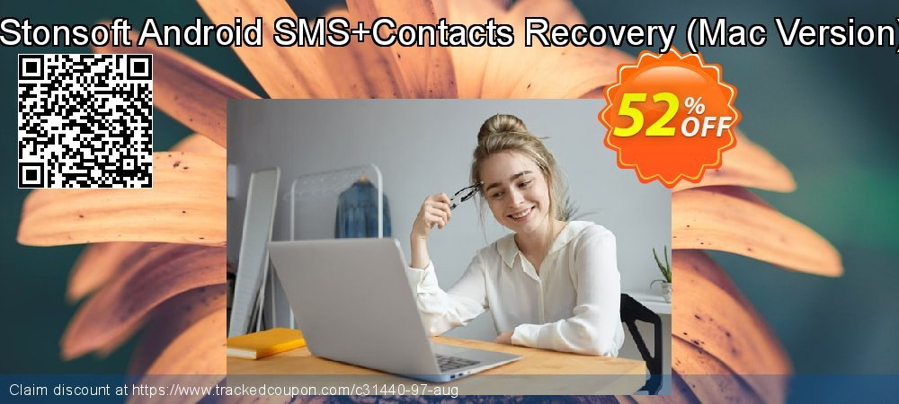 Claim 52% OFF iStonsoft Android SMS+Contacts Recovery - Mac Version Coupon discount August, 2020