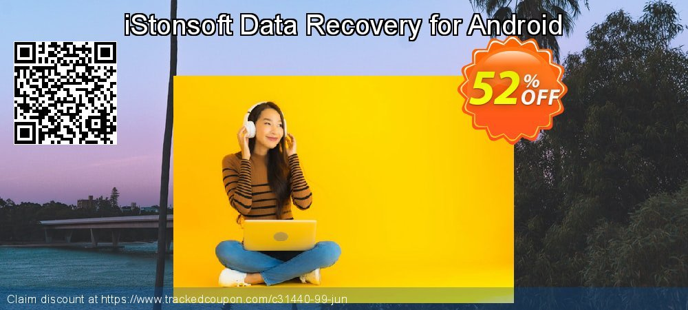 Claim 60% OFF iStonsoft Data Recovery for Android Coupon discount March, 2019