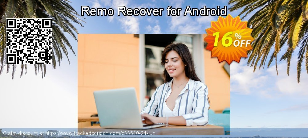 Claim 15% OFF Remo Recover for Android Coupon discount March, 2019