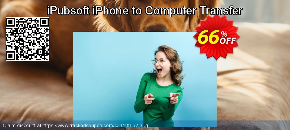 Get 65% OFF iPubsoft iPhone to Computer Transfer discounts