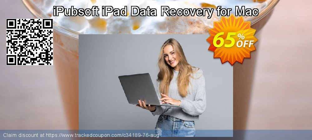 Claim 65% OFF iPubsoft iPad Data Recovery for Mac Coupon discount May, 2020