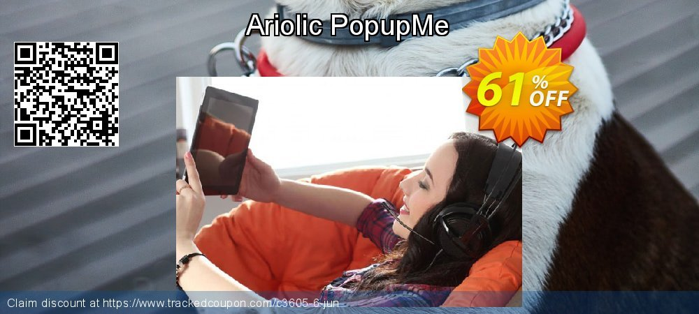 Get 60% OFF Ariolic PopupMe offer