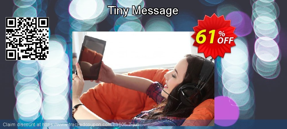 Get 60% OFF Tiny Message offer