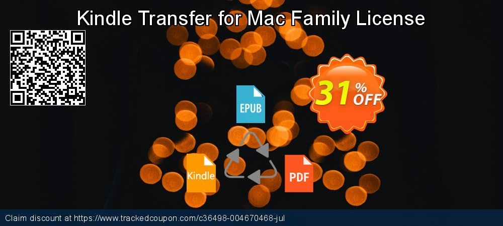 Kindle Transfer for Mac Family License coupon on Back to School season promotions