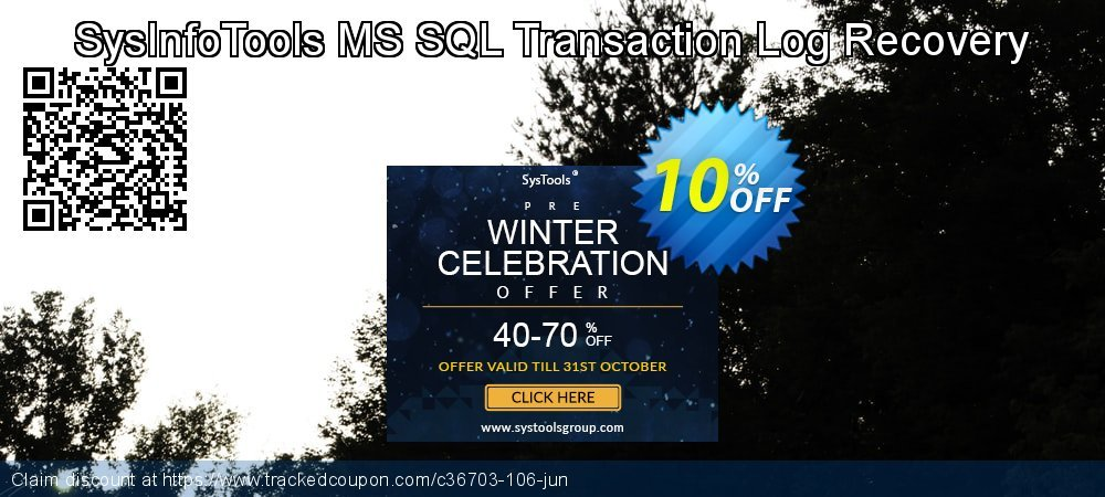 SysInfoTools MS SQL Transaction Log Recovery coupon on University Student offer super sale