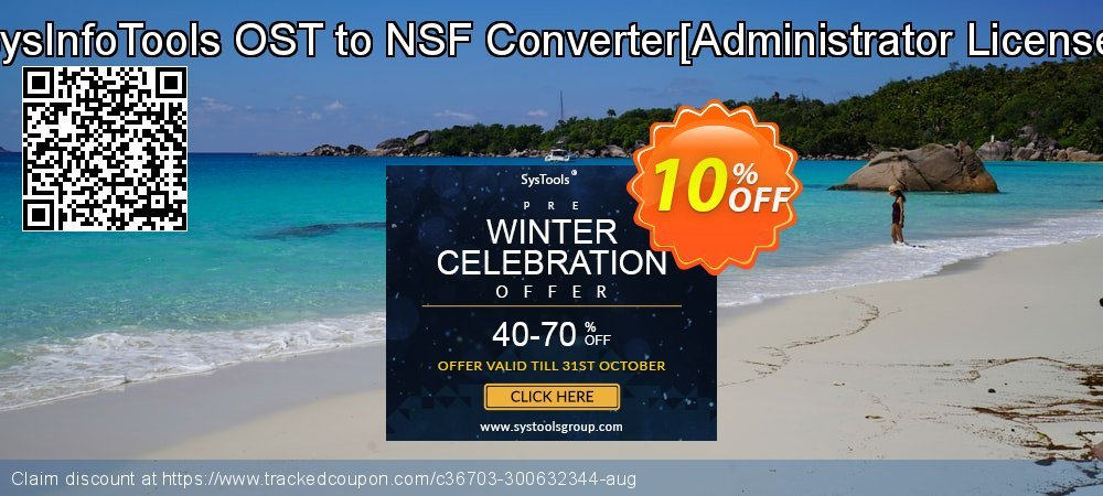 Get 10% OFF SysInfoTools OST to NSF Converter[Administrator License] offering sales