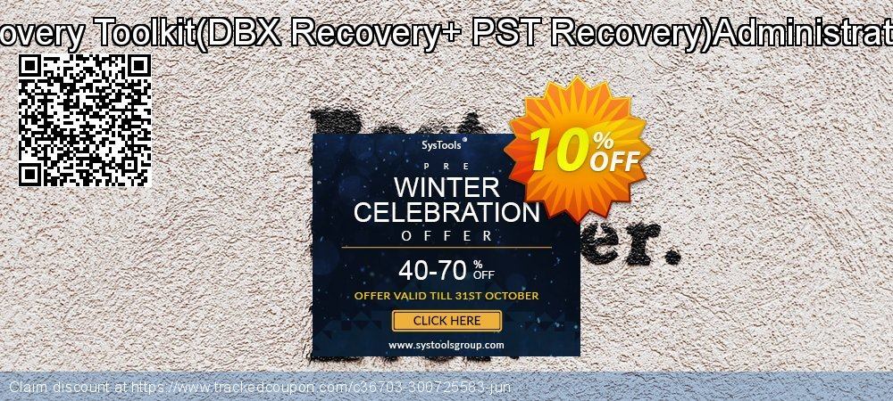 Email Recovery Toolkit - DBX Recovery+ PST Recovery Administrator License coupon on Exclusive Teacher discount offering sales