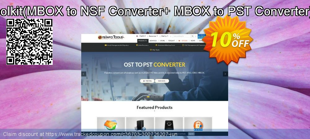 Get 10% OFF Email Management Toolkit(MBOX to NSF Converter+ MBOX to PST Converter)Administrator License offering sales
