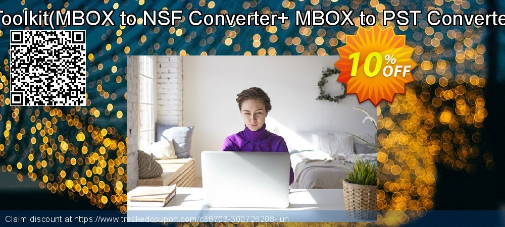 Email Management Toolkit - MBOX to NSF Converter+ MBOX to PST Converter Technician License coupon on Back to School season sales