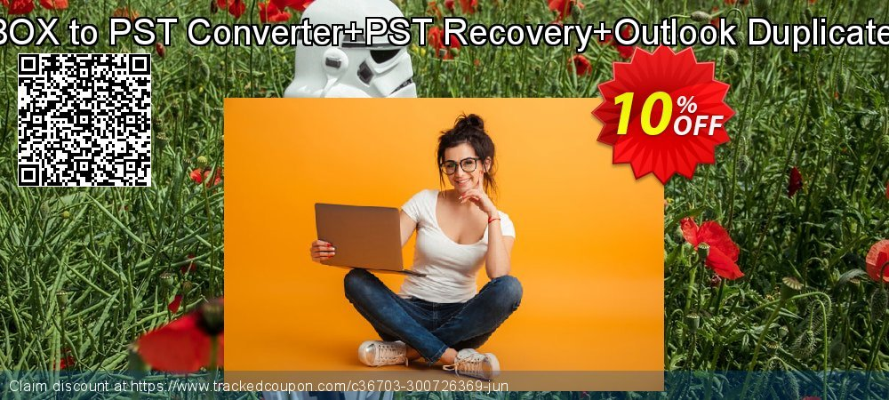Get 10% OFF Email Management Toolkit(MBOX to PST Converter+PST Recovery+Outlook Duplicate Remover)Technician License discount