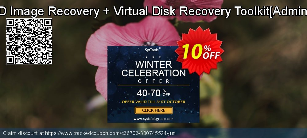 Volume and HDD Image Recovery + Virtual Disk Recovery Toolkit[Administrator License] coupon on Exclusive Teacher discount offer