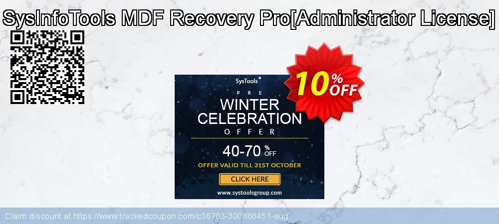 Get 10% OFF SysInfoTools MDF Recovery Pro[Administrator License] deals
