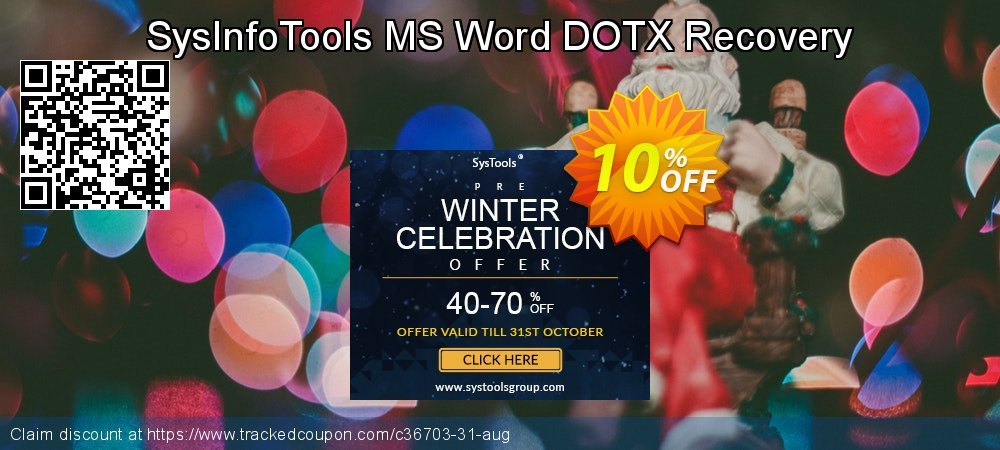 Get 10% OFF SysInfoTools MS Word DOTX Recovery offering sales