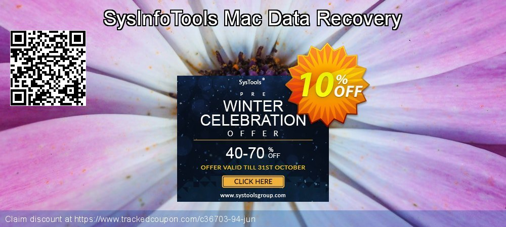 Claim 10% OFF SysInfoTools Mac Data Recovery Coupon discount September, 2019