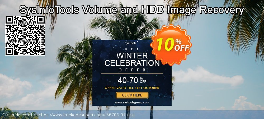 Get 10% OFF SysInfoTools Volume and HDD Image Recovery offer