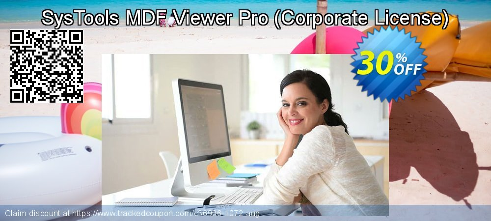 Get 30% OFF SysTools MDF Viewer Pro (Corporate License) promo sales