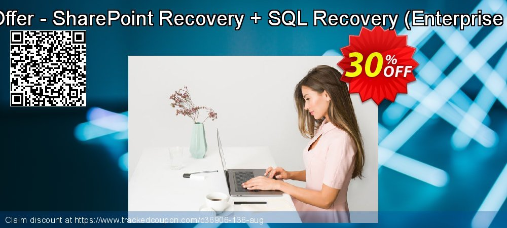 Get 30% OFF Bundle Offer - SharePoint Recovery + SQL Recovery (Enterprise License) offering sales