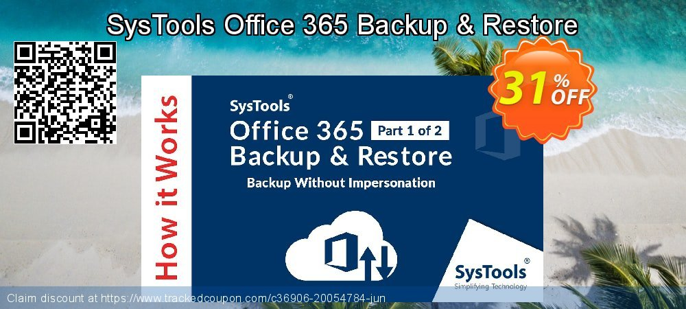 SysTools Office 365 Backup & Restore coupon on May Day discount