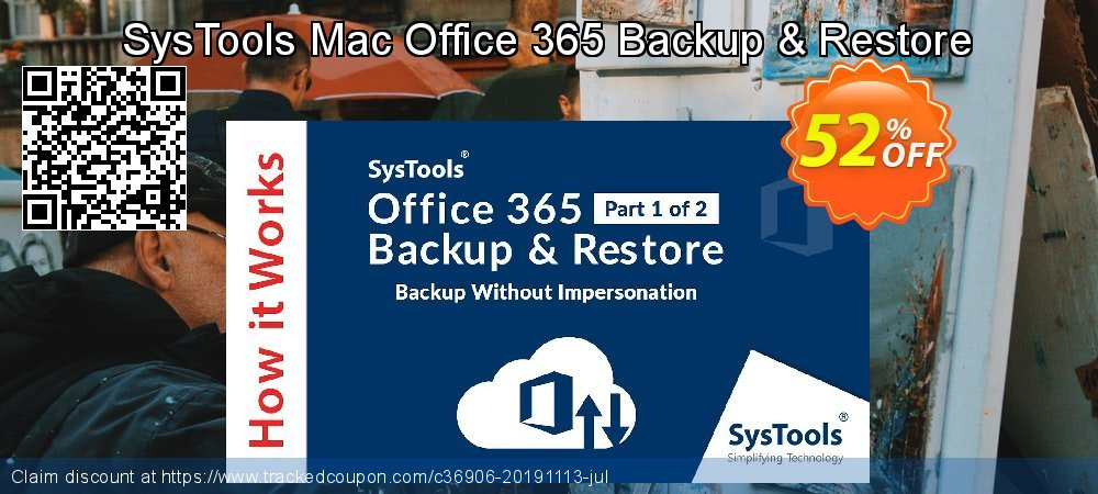 Get 20% OFF SysTools Mac Office 365 Backup offering sales