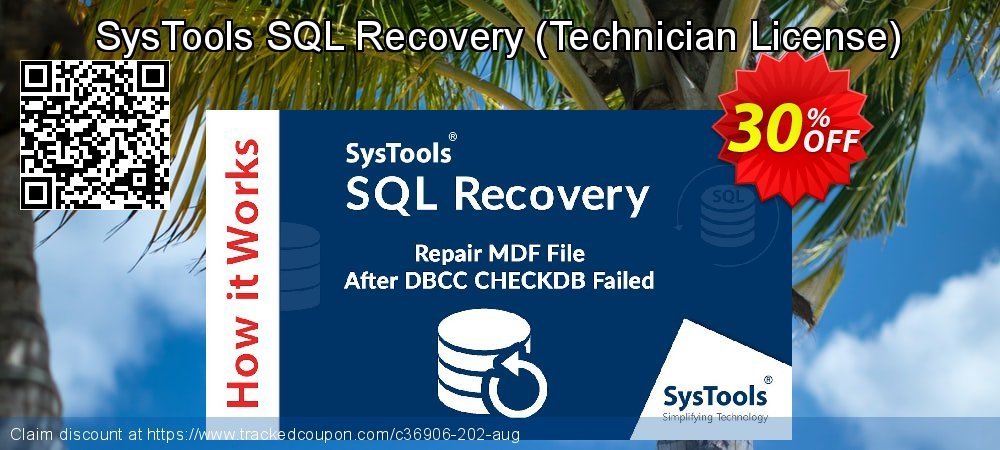 Claim 30% OFF SysTools SQL Recovery - Technician License Coupon discount July, 2021