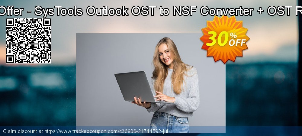 Bundle Offer - SysTools Outlook OST to NSF Converter + OST Recovery coupon on Nude Day sales