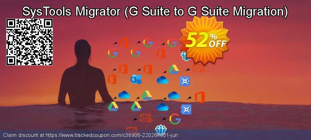 SysTools Migrator - G Suite to G Suite Migration  coupon on Nude Day super sale