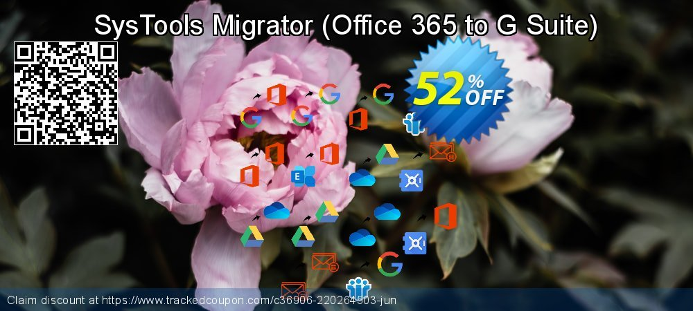 SysTools Migrator - Office 365 to G Suite  coupon on Emoji Day promotions