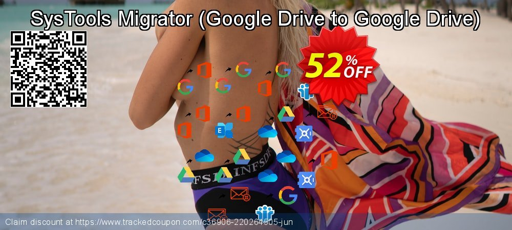 SysTools Migrator - Google Drive to Google Drive  coupon on Summer deals