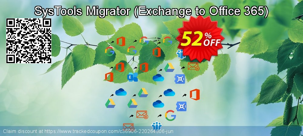 Claim 52% OFF SysTools Migrator - Exchange to Office 365 Coupon discount July, 2021