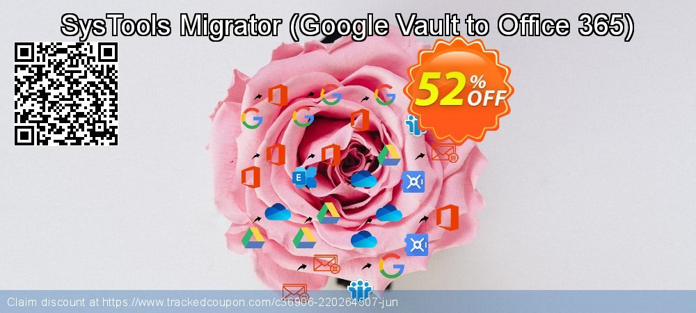 SysTools Migrator - Google Vault to Office 365  coupon on American Independence Day discount