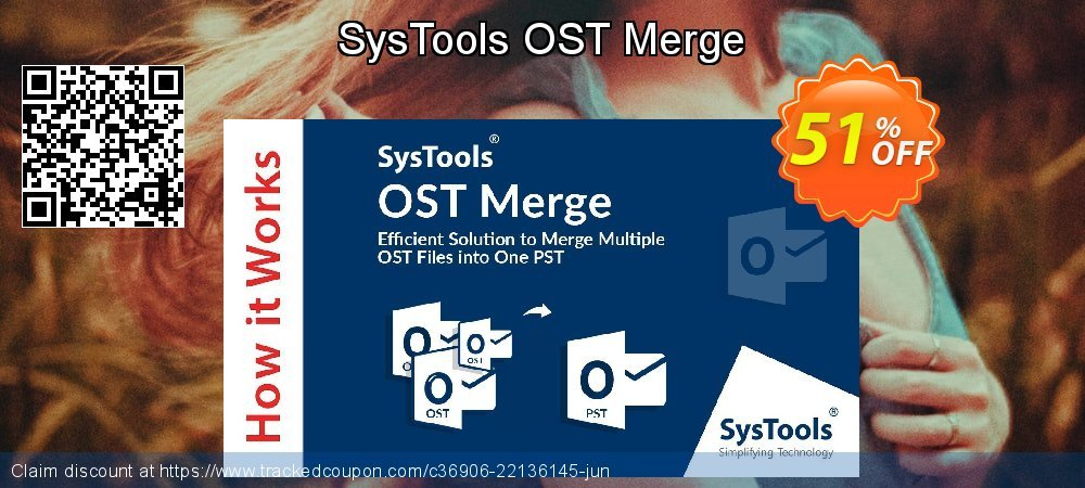 Claim 51% OFF SysTools OST Merge Coupon discount June, 2021
