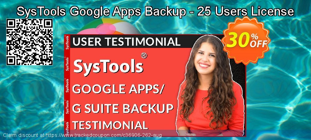 SysTools Google Apps Backup - 25 Users License coupon on April Fool's Day promotions