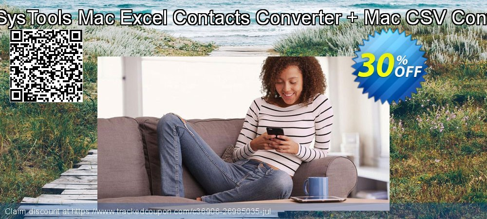Bundle Offer - SysTools Mac Excel Contacts Converter + Mac CSV Contacts Converter coupon on Exclusive Student deals offering sales