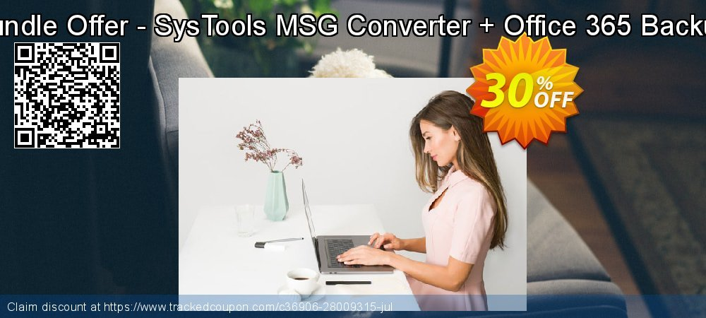 Bundle Offer - SysTools MSG Converter + Office 365 Backup coupon on Back to School shopping offering discount