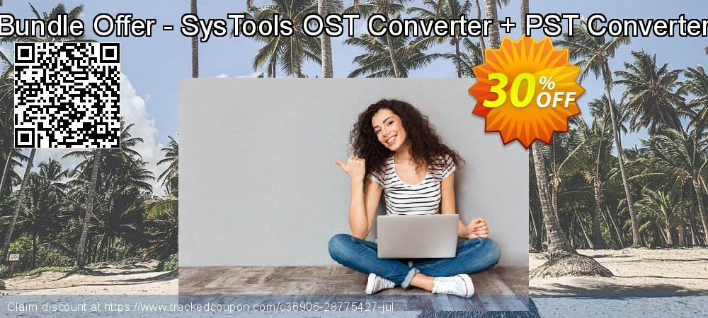 Claim 25% OFF Bundle Offer - SysTools OST Converter + PST Converter Coupon discount November, 2020