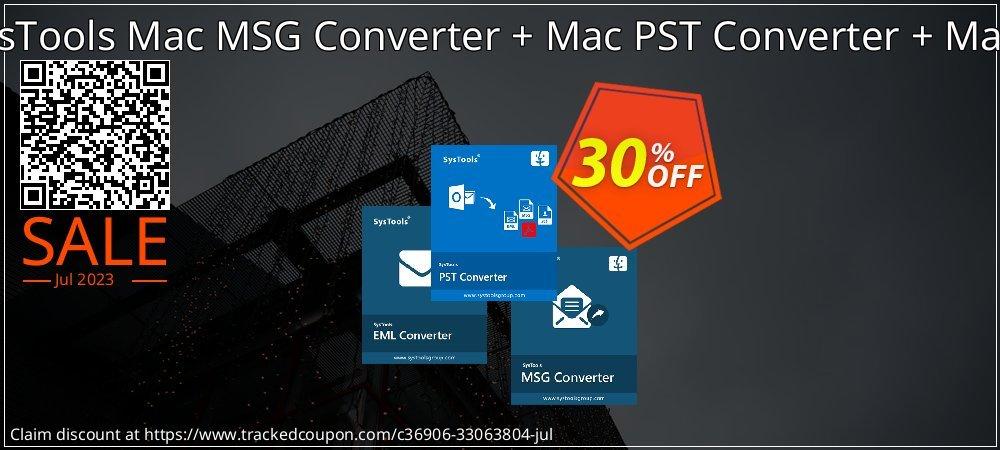Claim 30% OFF Bundle Offer: SysTools Mac MSG Converter + Mac PST Converter + Mac EML Converter Coupon discount July, 2021