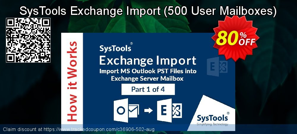 SysTools Exchange Import - 500 User Mailboxes  coupon on American Independence Day sales