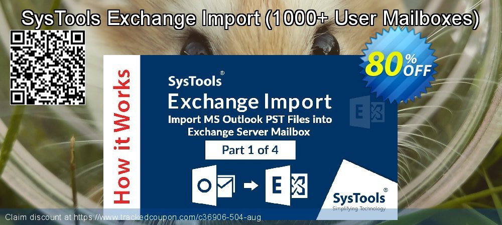SysTools Exchange Import - 1000+ User Mailboxes  coupon on National French Fry Day offer