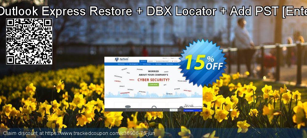 Get 15% OFF Bundle Offer - Outlook Express Restore + DBX Locator + Add PST [Enterprise License] promo sales