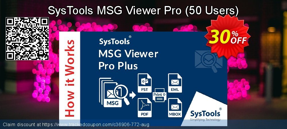 SysTool MSG Viewer Pro - 50 Users  coupon on 4th of July sales